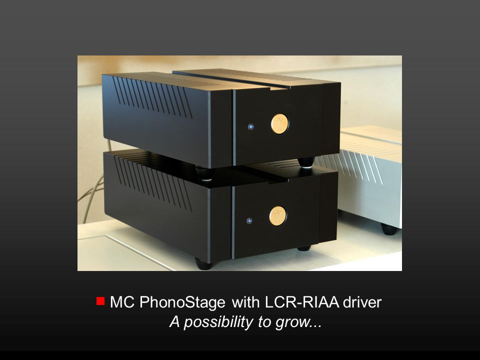 MC PhonoStage with LCR-RIAA driver A possibility to grow...