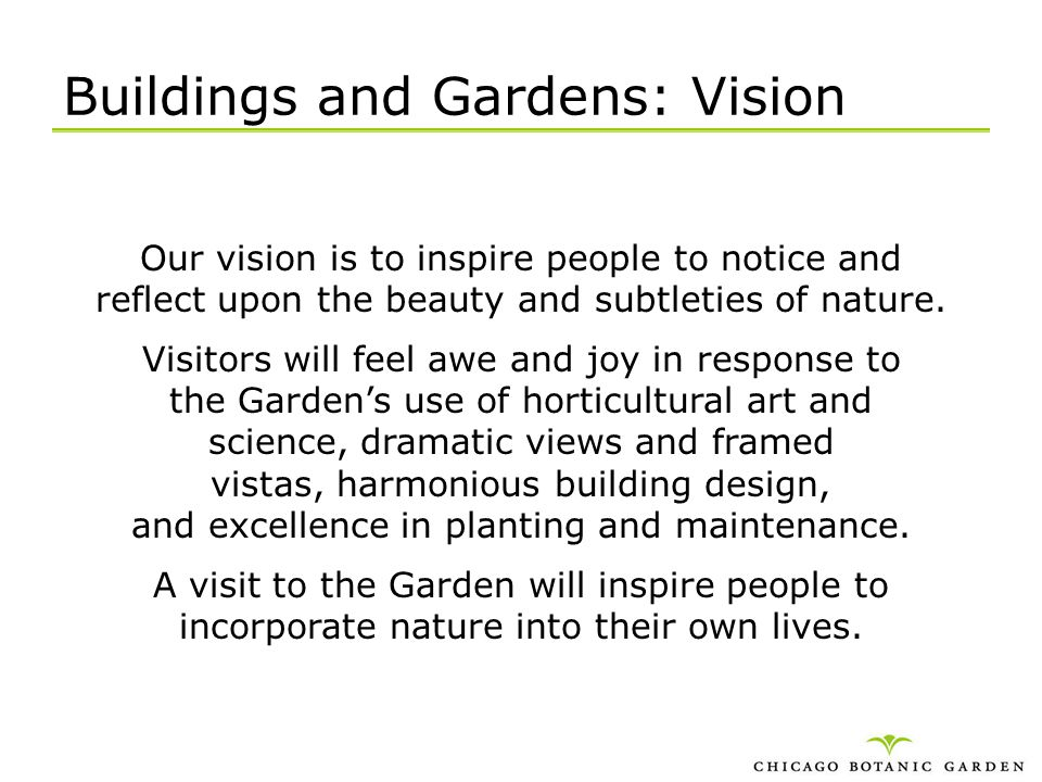 Buildings and Gardens: Vision