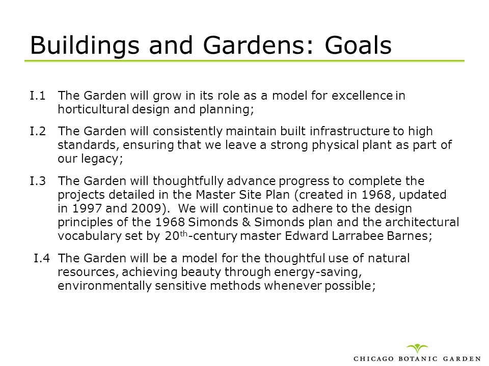 Buildings and Gardens: Goals