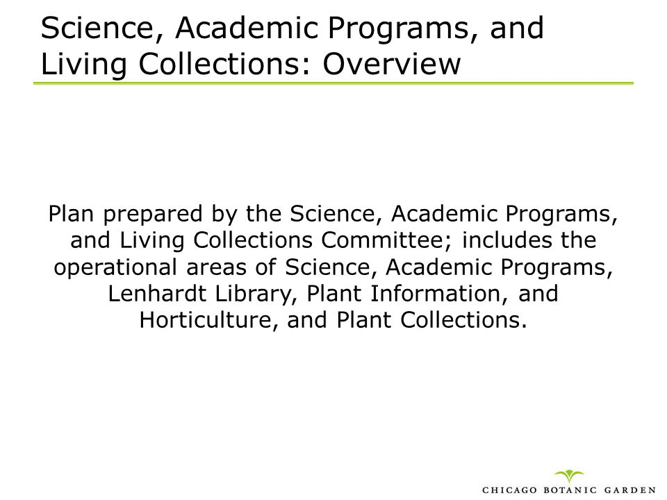 Science, Academic Programs, and Living Collections: Overview