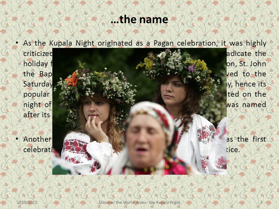 Discover the World Anew: the Kupala Night