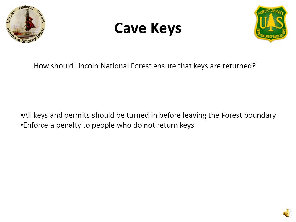 How should Lincoln National Forest ensure that keys are returned
