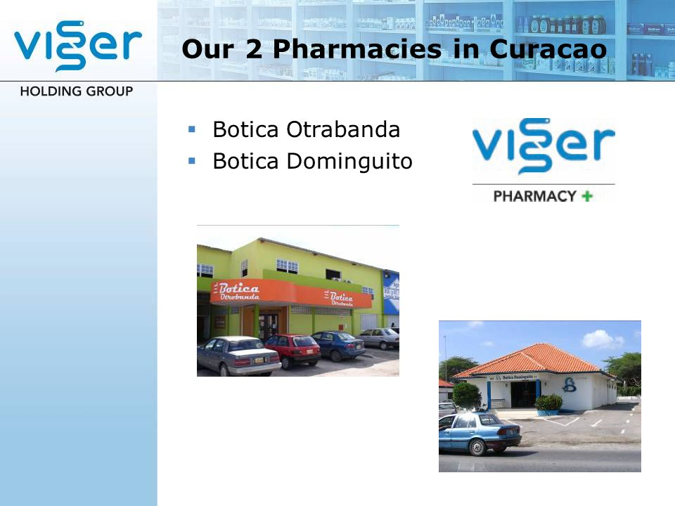 Our 2 Pharmacies in Curacao