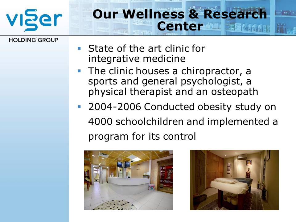 Our Wellness & Research Center