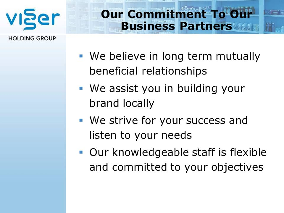 Our Commitment To Our Business Partners