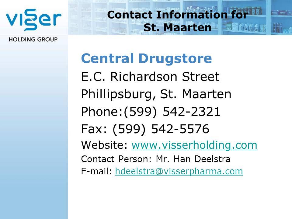 Central Drugstore E.C. Richardson Street Phillipsburg, St. Maarten