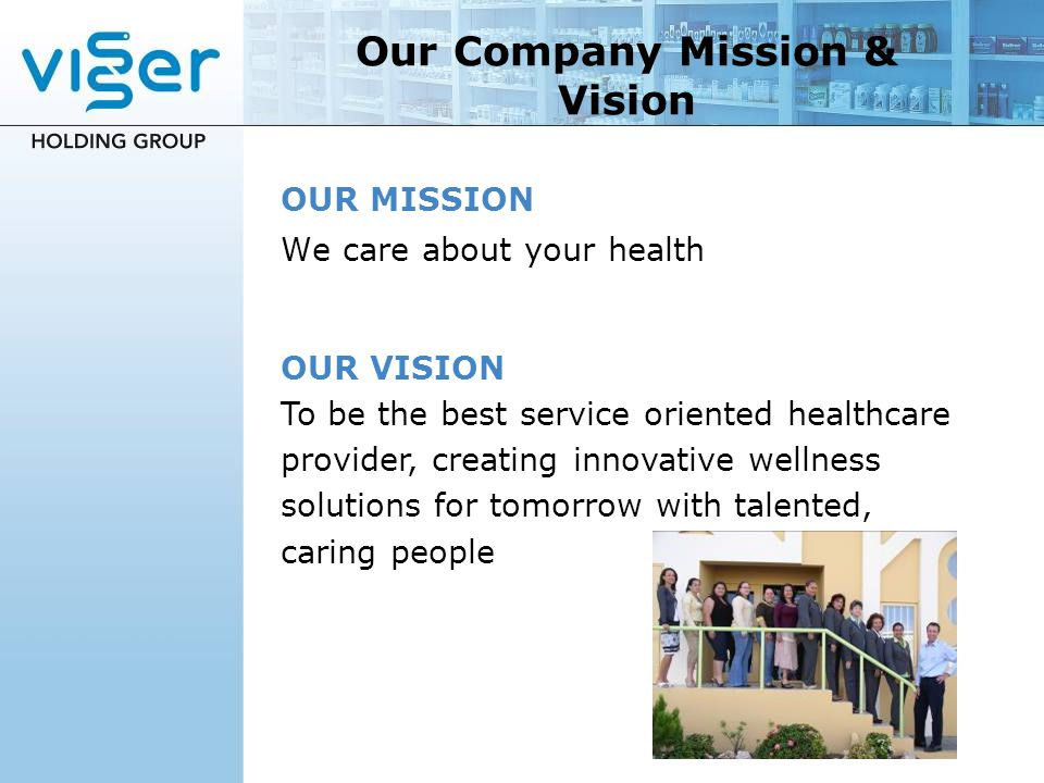 Our Company Mission & Vision
