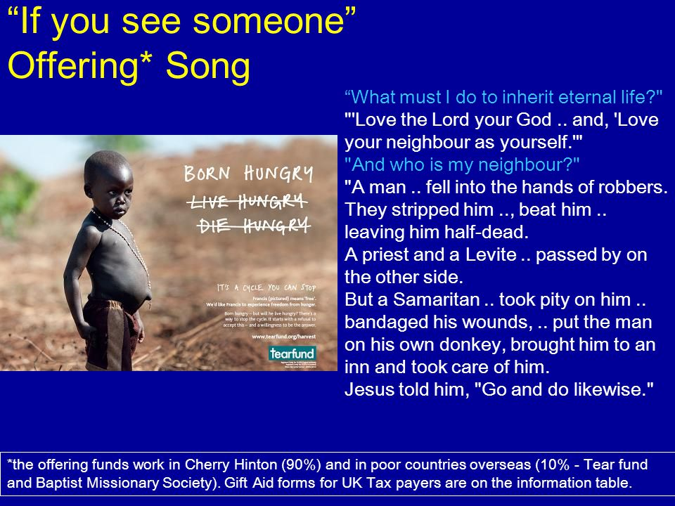 If you see someone Offering* Song