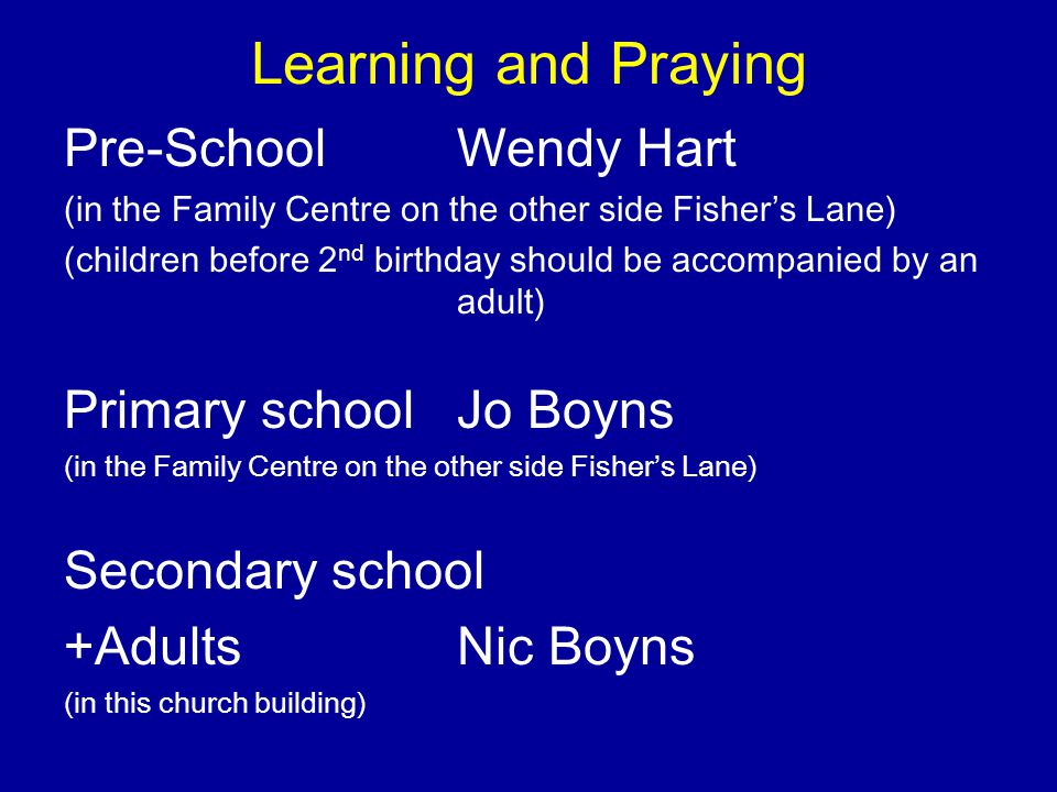Learning and Praying Pre-School Wendy Hart Primary school Jo Boyns