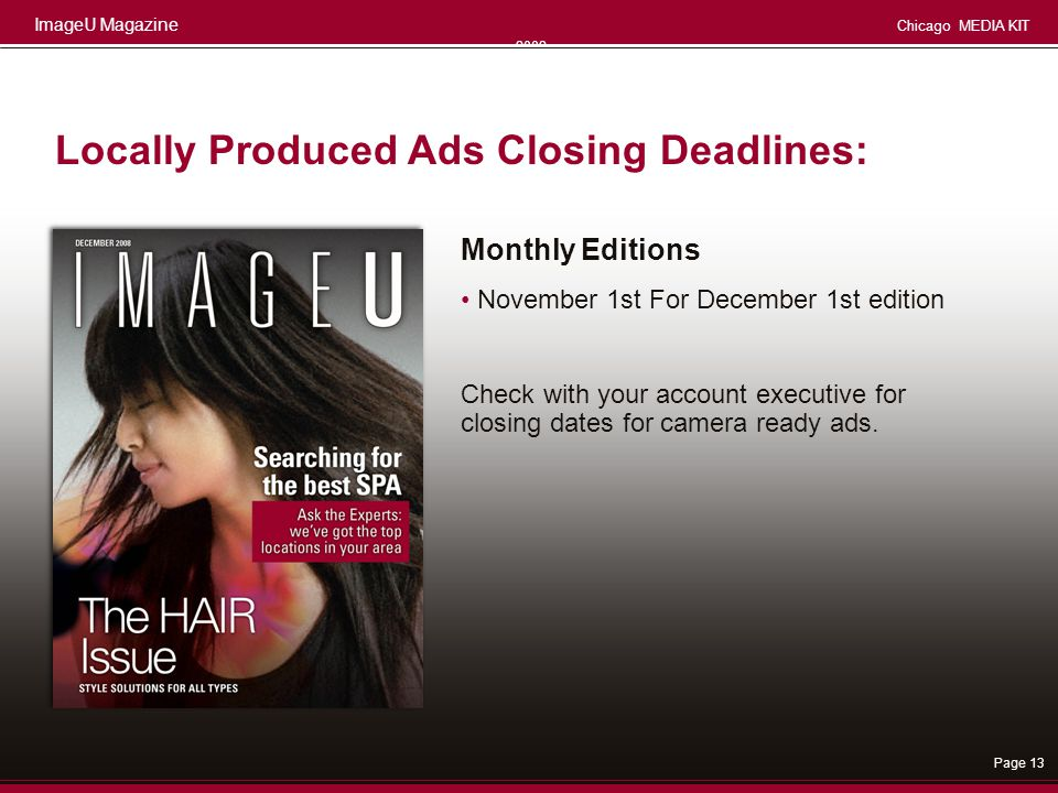 Locally Produced Ads Closing Deadlines: