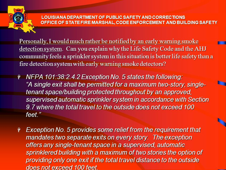 NFPA 101:38:2.4.2 Exception No. 5 states the following: