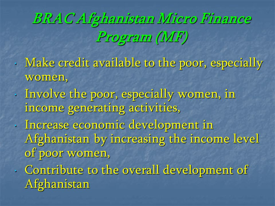 BRAC Afghanistan Micro Finance Program (MF)