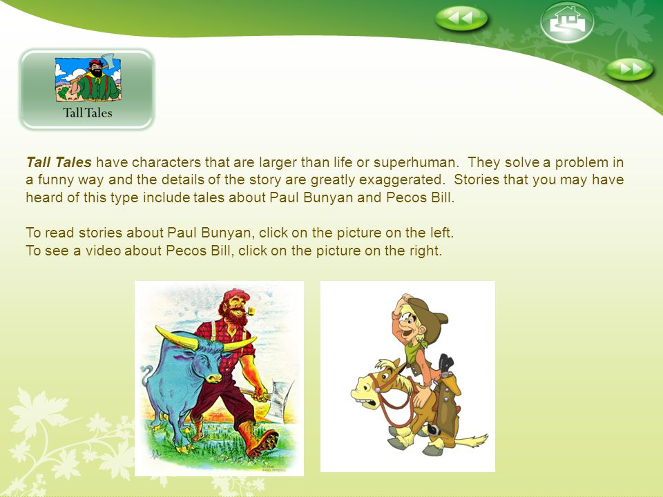 To read stories about Paul Bunyan, click on the picture on the left.