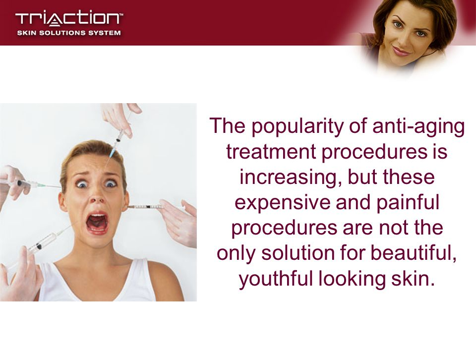 The popularity of anti-aging treatment procedures is increasing, but these expensive and painful procedures are not the only solution for beautiful, youthful looking skin.