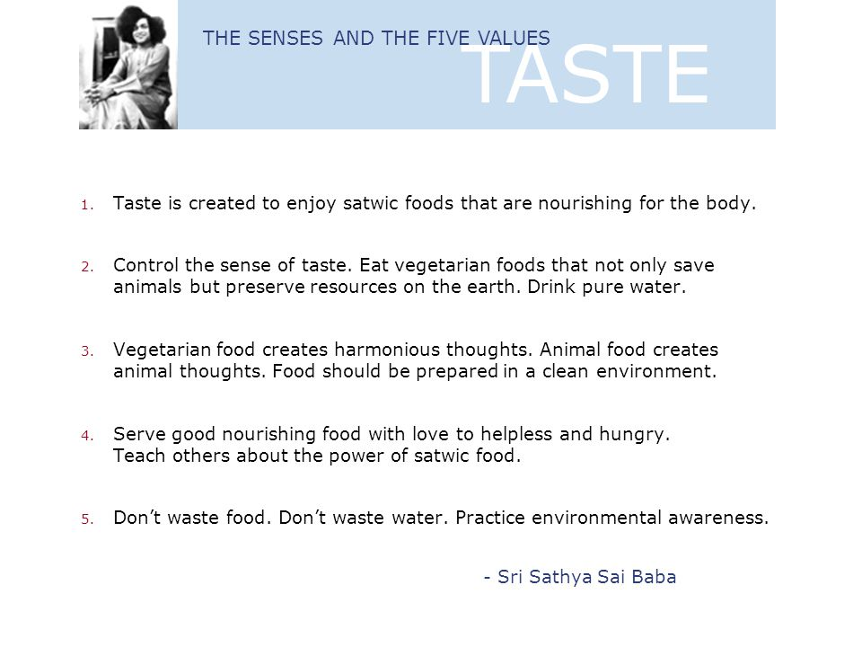 TASTE THE SENSES AND THE FIVE VALUES