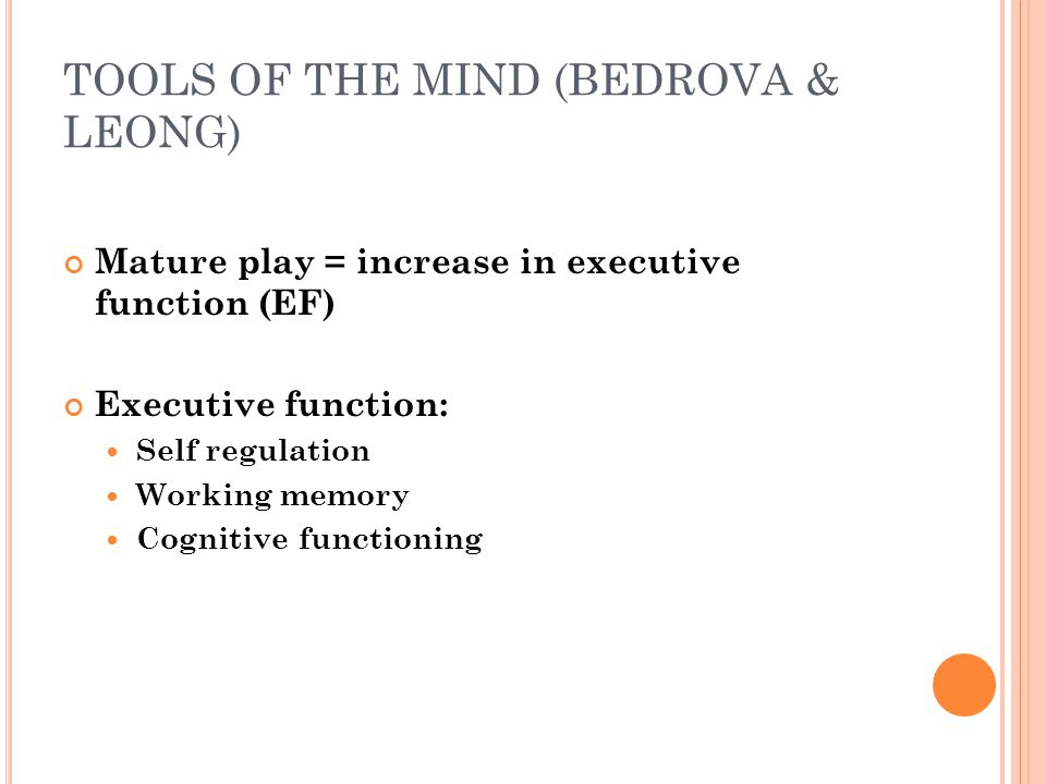 TOOLS OF THE MIND (BEDROVA & LEONG)