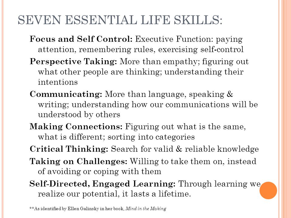 SEVEN ESSENTIAL LIFE SKILLS: