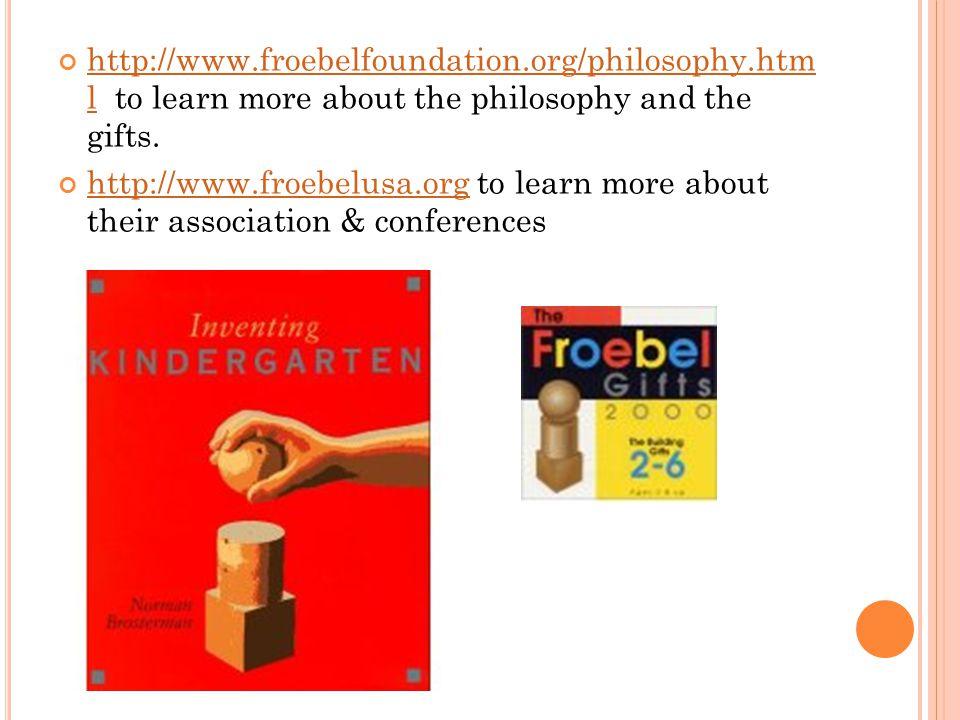 http://www. froebelfoundation. org/philosophy