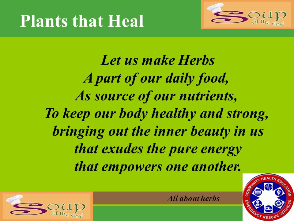 Plants that Heal Let us make Herbs A part of our daily food,