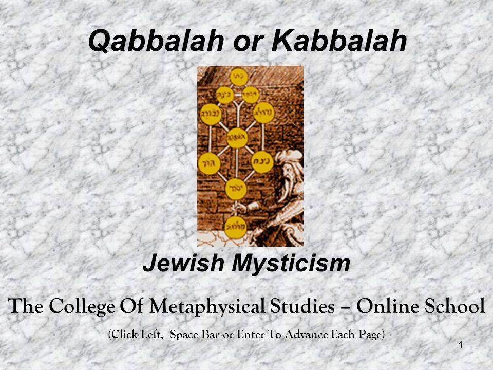 Qabbalah or Kabbalah Jewish Mysticism
