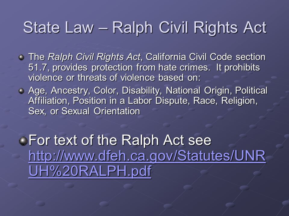 State Law – Ralph Civil Rights Act