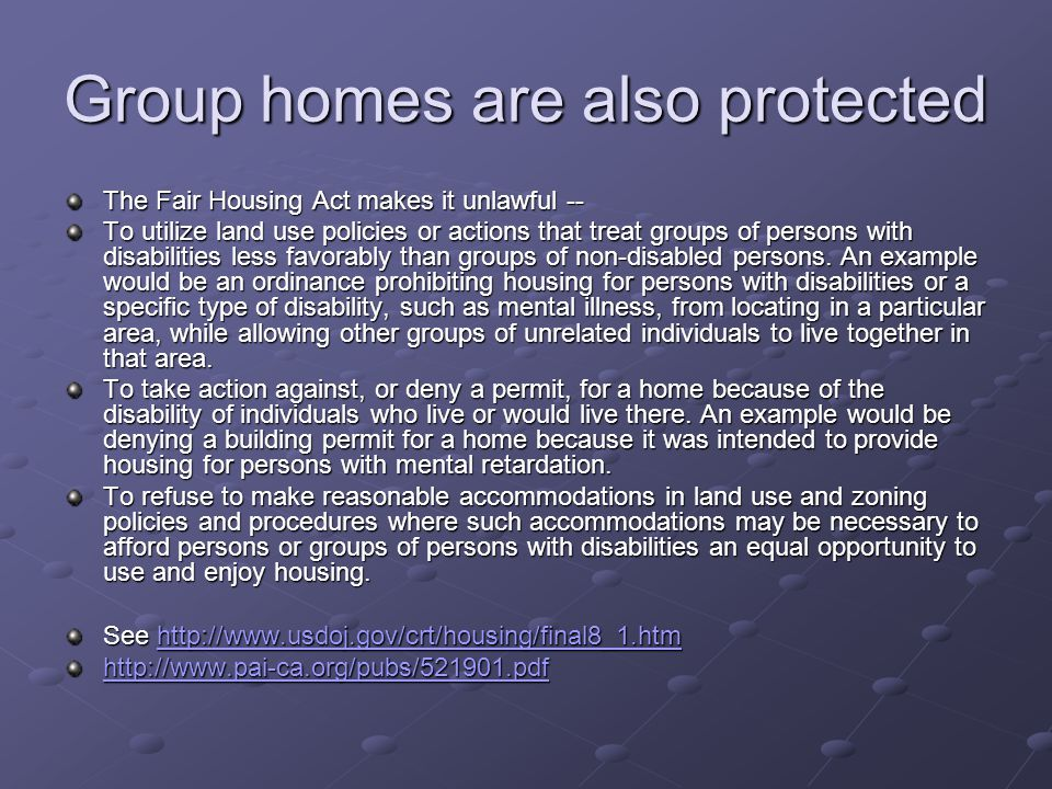 Group homes are also protected