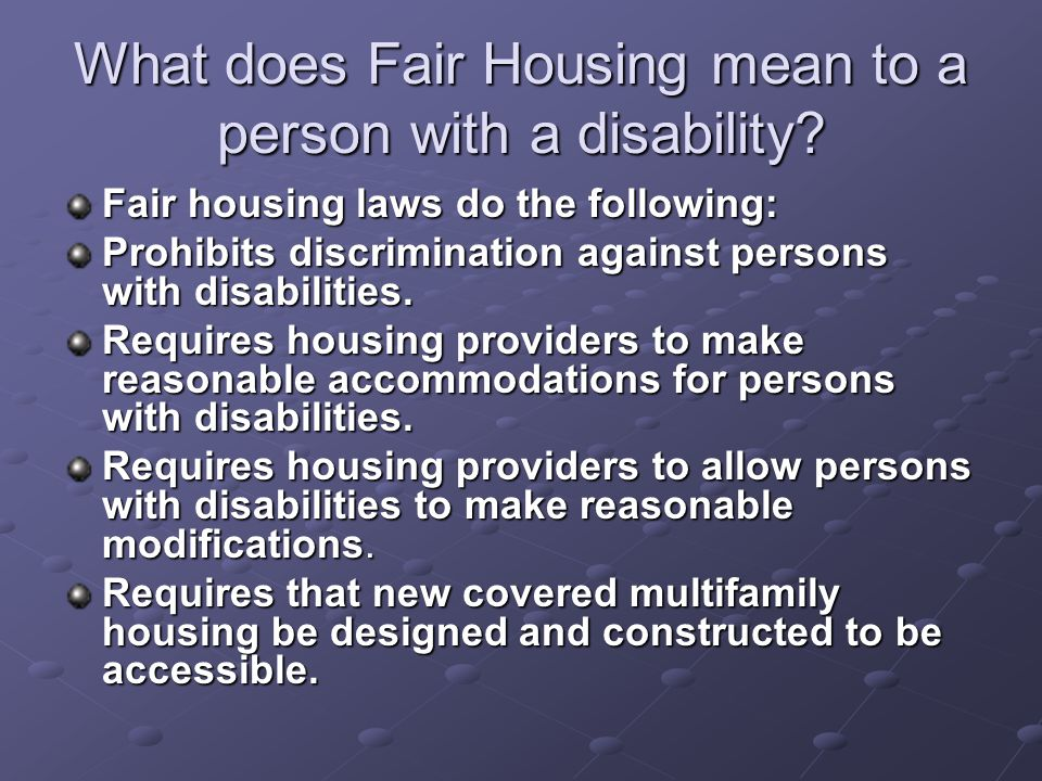 What does Fair Housing mean to a person with a disability