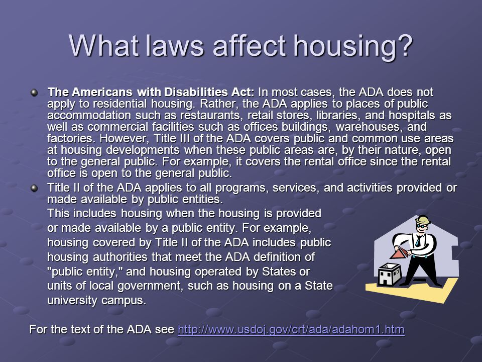 What laws affect housing