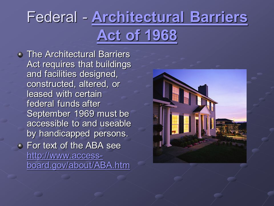 Federal - Architectural Barriers Act of 1968