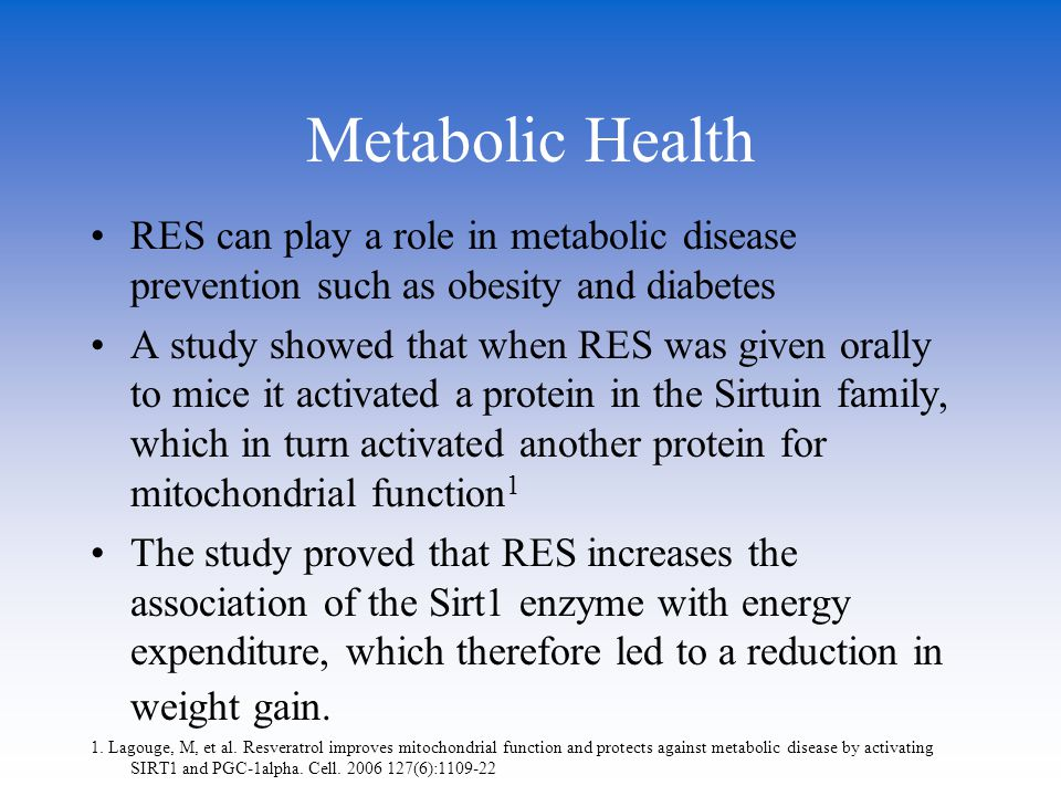 Metabolic Health RES can play a role in metabolic disease prevention such as obesity and diabetes.