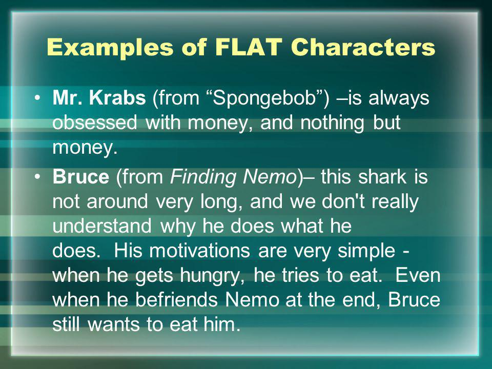 Examples of FLAT Characters