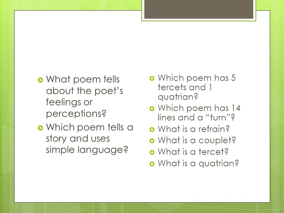 What poem tells about the poet's feelings or perceptions