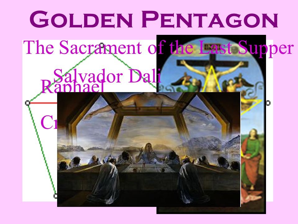 Golden Pentagon The Sacrament of the Last Supper Salvador Dali Raphael