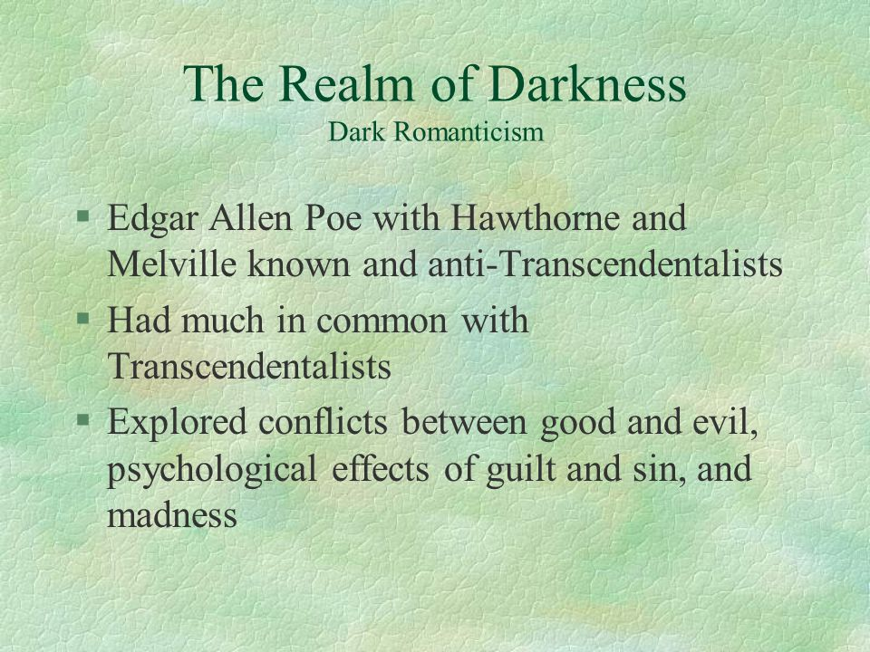 The Realm of Darkness Dark Romanticism