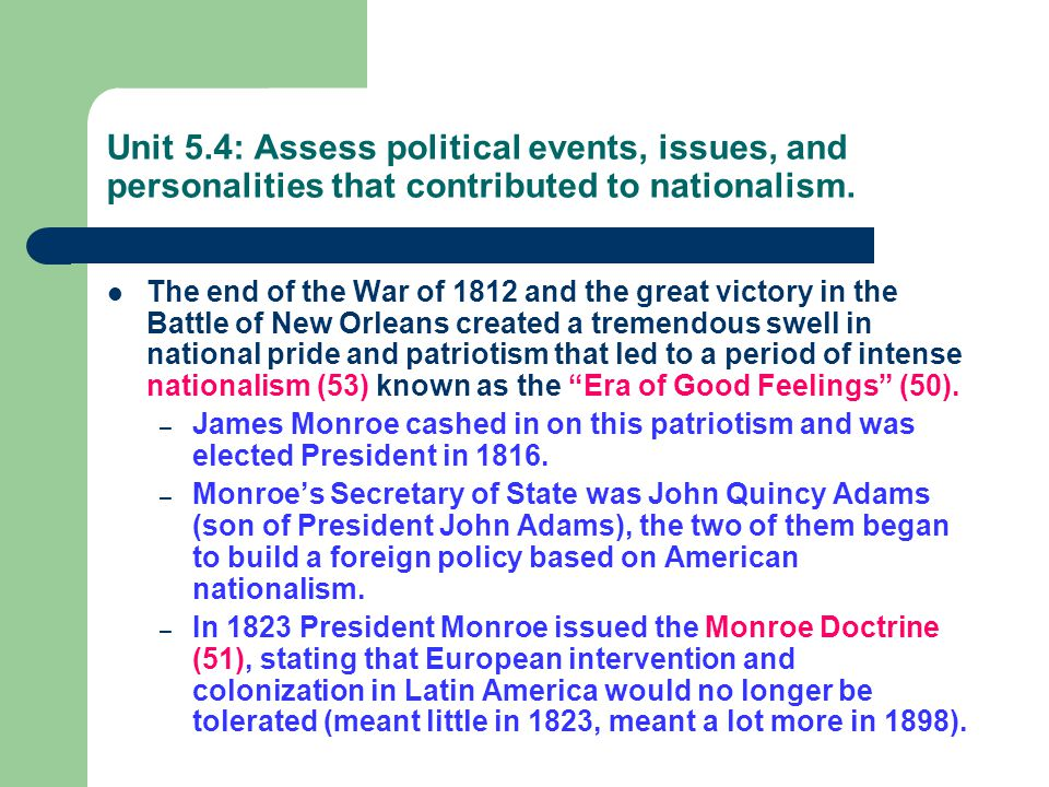 Unit 5.4: Assess political events, issues, and personalities that contributed to nationalism.
