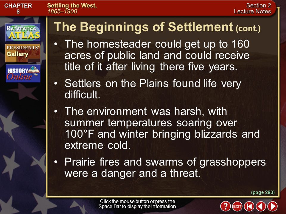 The Beginnings of Settlement (cont.)