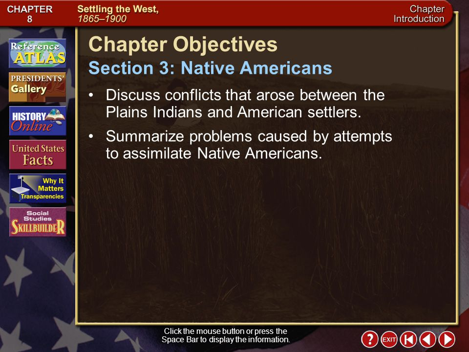 Chapter Objectives Section 3: Native Americans