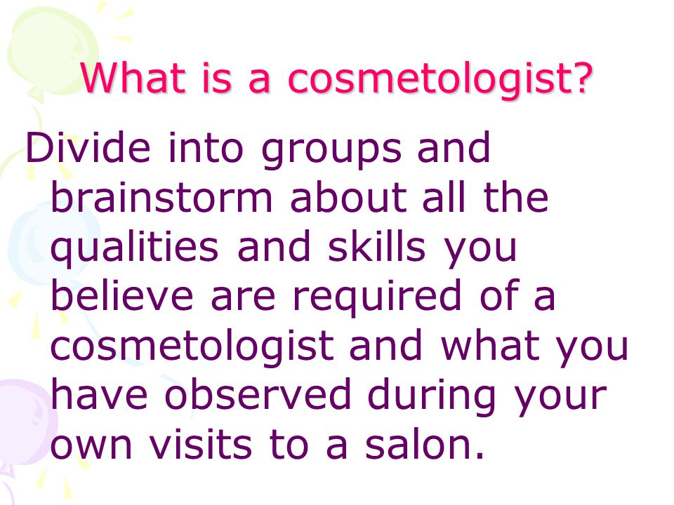 What is a cosmetologist