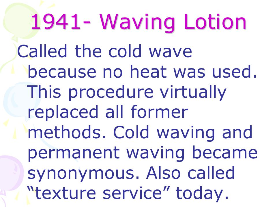1941- Waving Lotion