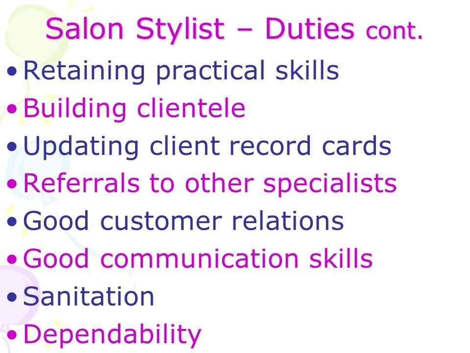 Salon Stylist – Duties cont.