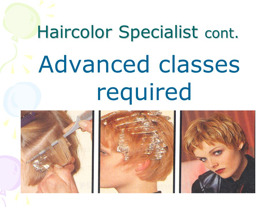 Haircolor Specialist cont.