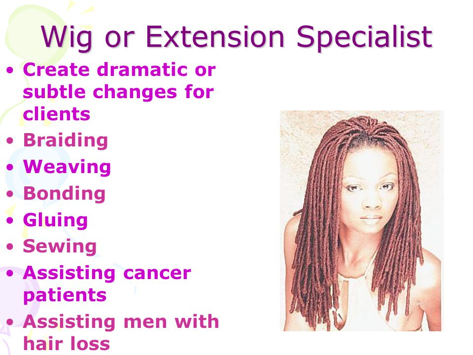 Wig or Extension Specialist
