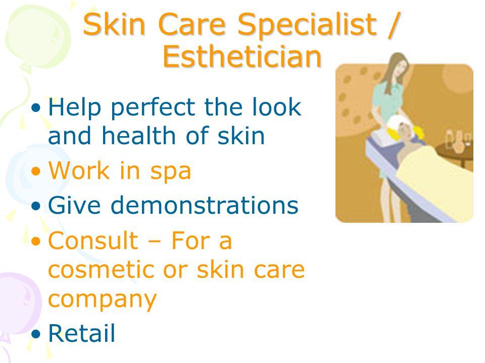 Skin Care Specialist / Esthetician