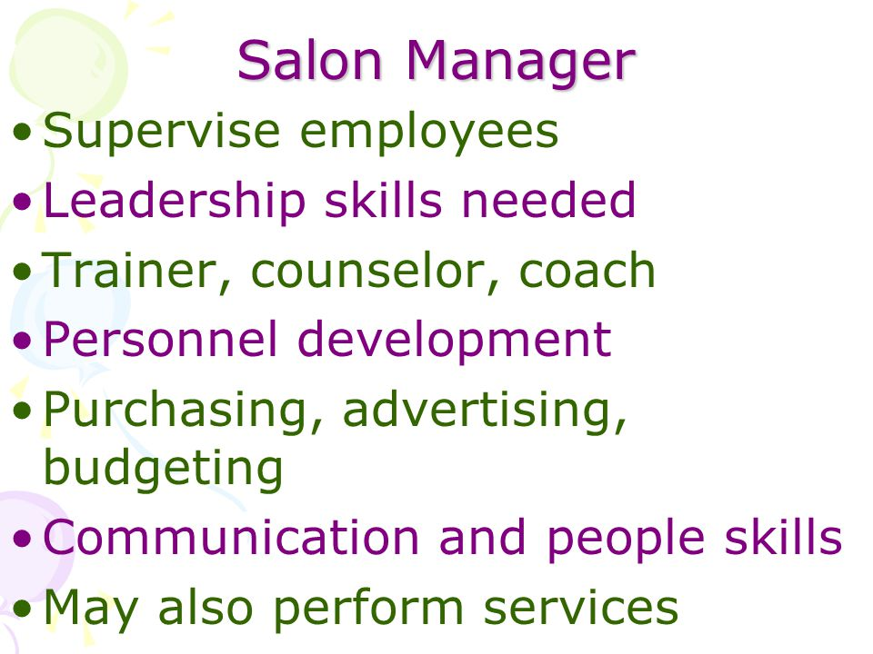 Salon Manager Supervise employees Leadership skills needed