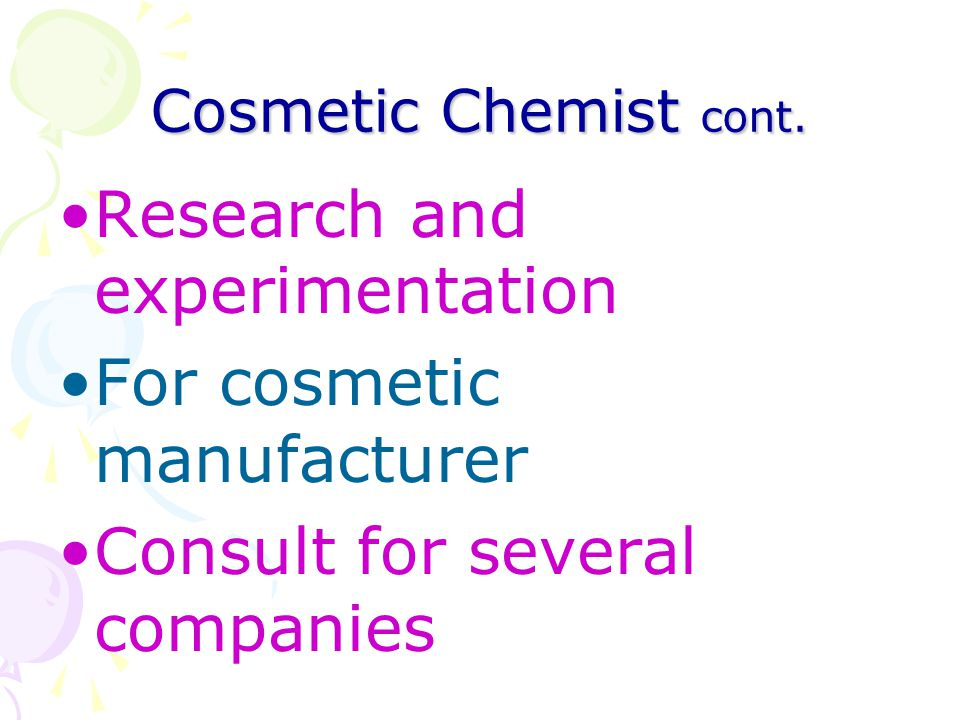 Research and experimentation For cosmetic manufacturer