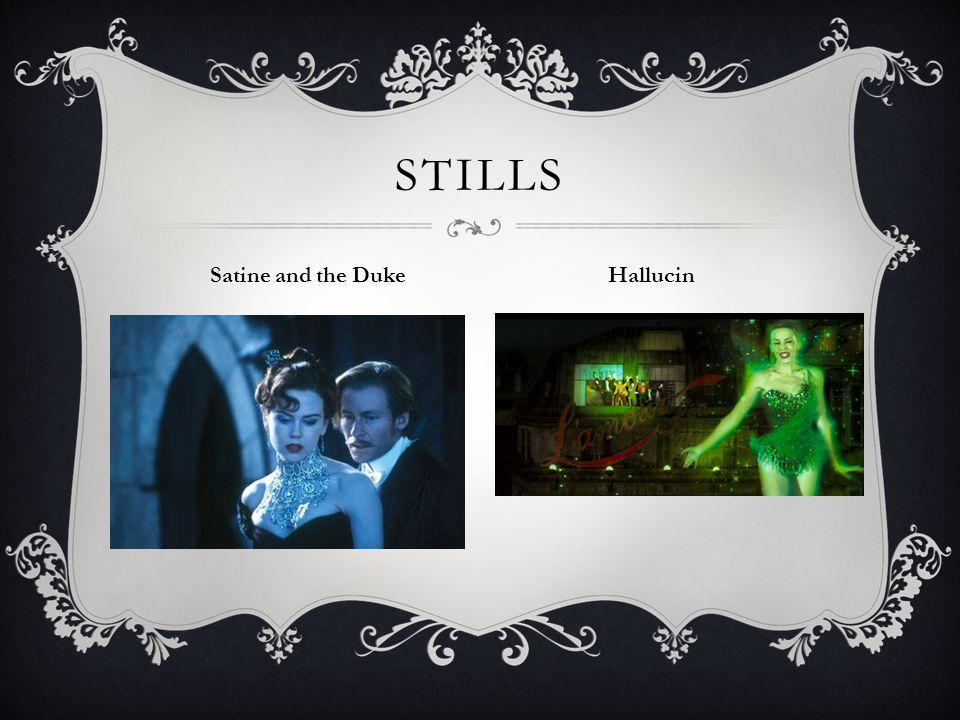 Stills Satine and the Duke Hallucin