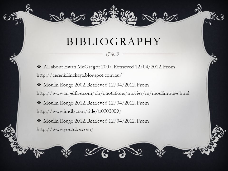 Bibliography All about Ewan McGregor 2007. Retrieved 12/04/2012. From http://cerenkilinckaya.blogspot.com.au/