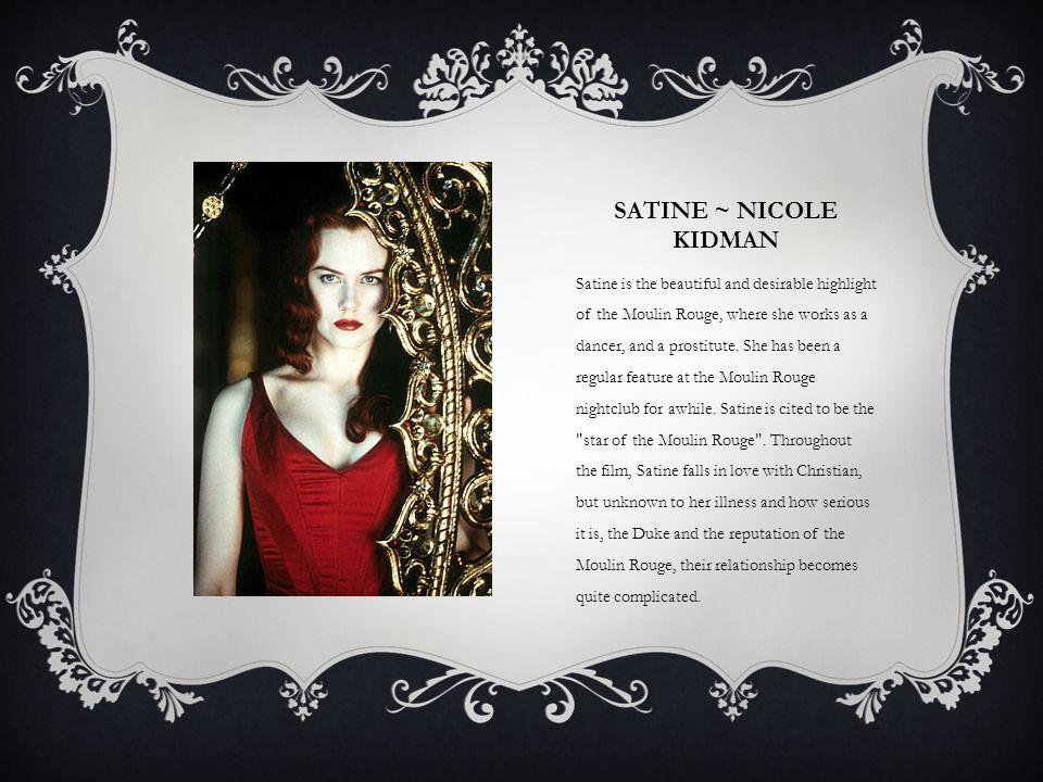 Satine ~ Nicole Kidman