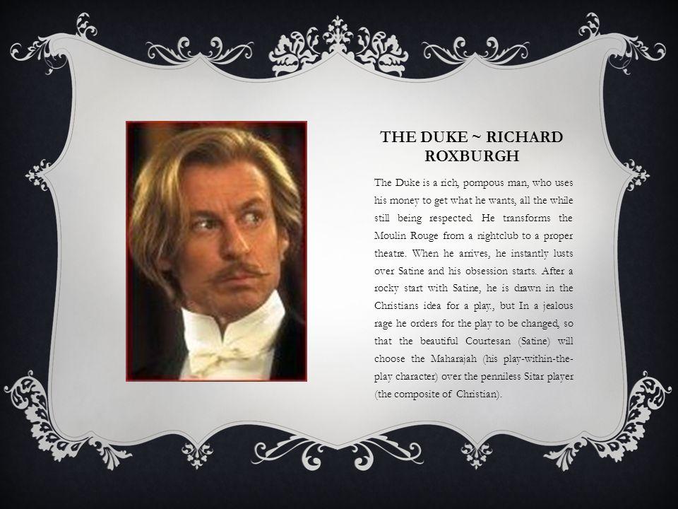 The Duke ~ Richard Roxburgh