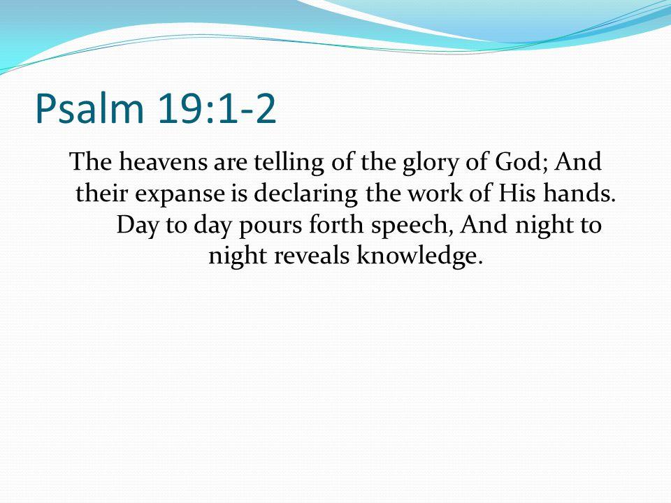 Psalm 19:1-2